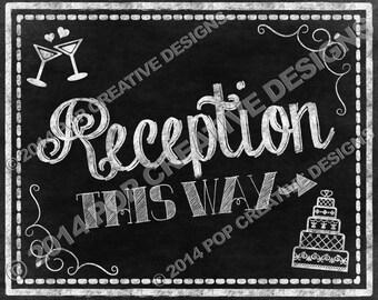 Reception Chalkboard Sign 8 x 10 DIY PRINTABLE