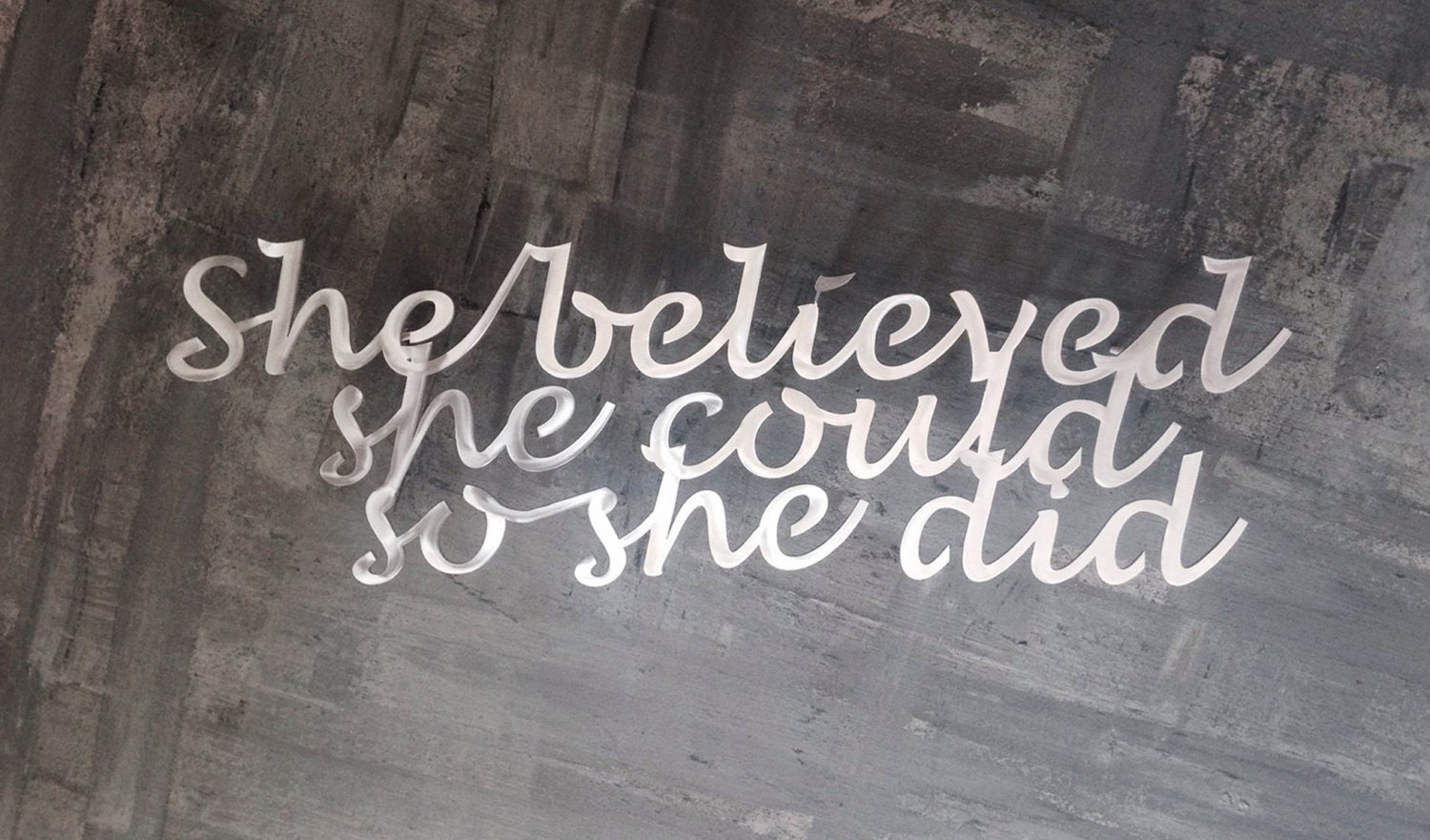 Metal wall decor quotes : She believed inspirational quote metal wall art by