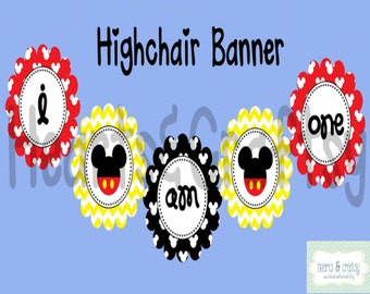 Mickey Mouse Party Printable Highchair Banner / I Am ONE / First Birthday Banner - FILE to PRINT