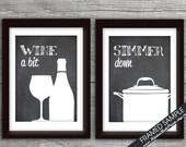 Funny Kitchen Art Print Set (Wine Glass, Sauce Pot) Set of 2 - Art Prints (Featured on Vintage Chalkboard)
