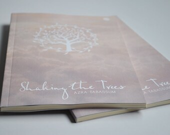 Shaking the Trees - Poetry by Azra Tabassum