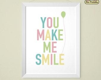 Nursery Printable, You Make Me Smile typographic wall art