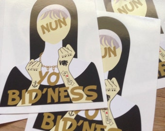 Nun Yo Bid'ness sticker