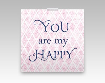 Nursery Wall Art New Baby's Room Decor, Childrens Wall Decor Typography Print, Shabby Chic Home Decor Newly Weds Gift Idea, You are my happy