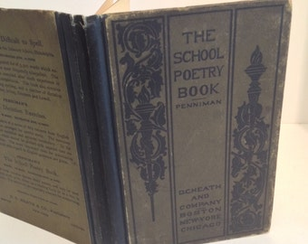The School Poetry Book, Compiled by James Penniman, 1900, D.C. Heath Publisher, Rare Antique Poetry Book.