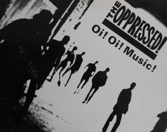 The Oppressed - Oi ! Oi ! Music !- vinyl record