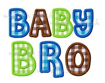 Baby bro brother machine embroideyr applique digital design