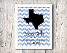 Texas Chevron Wall Decor, Texas girls are a little piece of heaven with a wild side, Digital File