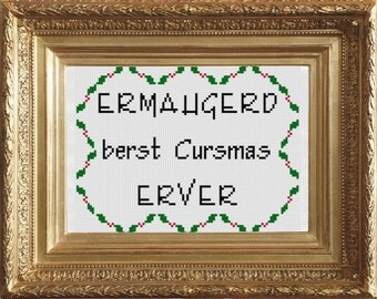 PDF Cross Stitch Pattern - A Very Ermahgerd Christmas