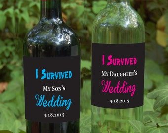 "Gift for Parents of the Bride and Groom  Wine labels - ""I Survived"""