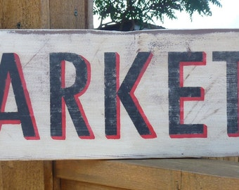 Vintage, Rustic Market Sign  - Kitchen Decor Wood Sign