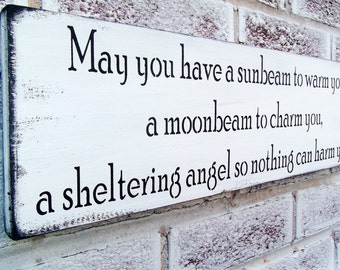 "Rustic Irish Blessing nursery sign ""May you have a sunbeam to warm you...sheltering angel..."" baby boy's nursery baby girl's, wood signs"