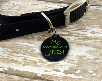 Star Wars - My owner is a Jedi---Awesome Pet tag-Id tag {DOUBLE SIDED}