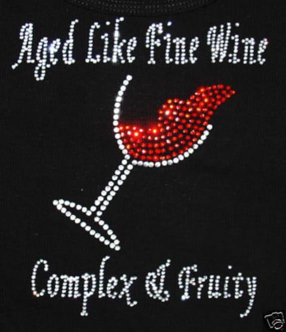 Aged Like Fine Wine Red Bottle Rhinestone Bling Hot Fix