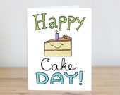 Happy Cake Day! Blank. Illustration and Lettering. Eco Friendly. 100% Percent Recycled Paper.
