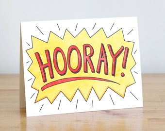 Hooray Card! Illustration and Lettering. 100% Percent Recycled Paper.