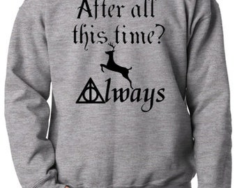 """Harry Potter - """"After All This Time"""" Sweatshirt"""