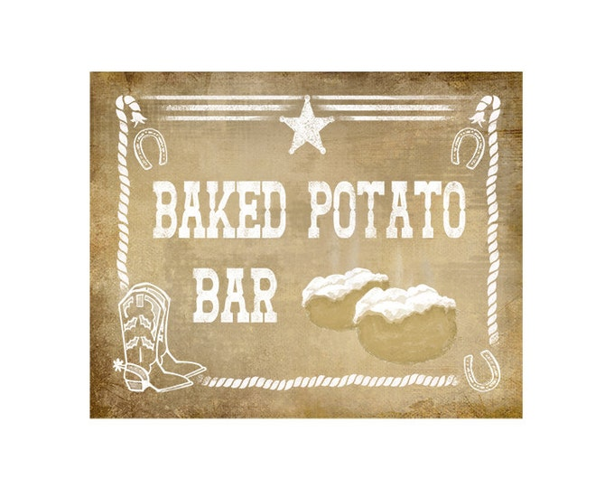Western Themed Baked Potato Bar sign - Vintage Style - PRINTABLE file  DIY Western Wedding or Graduation signage