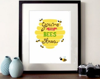 Beehive Illustration, bee print, the bees knees, illustrated quote, bumble bee art, typography print, honey bee, bee illustration, bee art