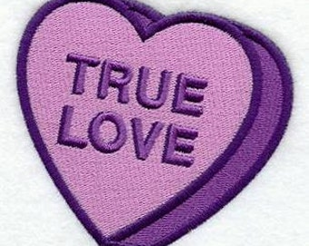 """Embroidered Patch - Valentine Conversation Heart """"True Love"""" - sew or glue on 3x3"""" or 4 x 3.5"""""""