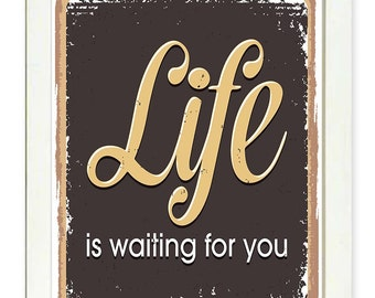INSTANT DOWNLOAD Life Is Waiting For You Print Brown Beige Printable Home Decor Art Print Wall Decor