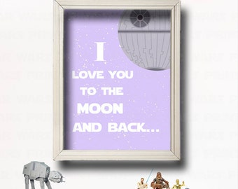 I Love You To The Moon And Back- Star Wars Nursery New Baby/Star Wars Kids Art- Girl Room Decor- Baby Shower Gift --GR-122
