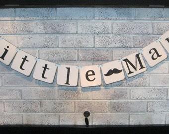 Little Man Baby Banner/Baby Shower/Photo Prop/Gender Reveal