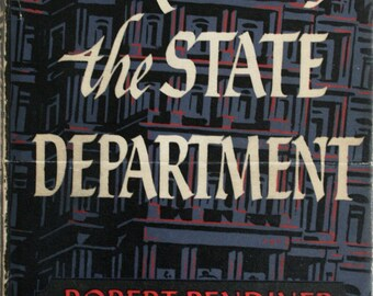 SIGNED!  The Riddle of the State Department by Robert Bendiner (1942)