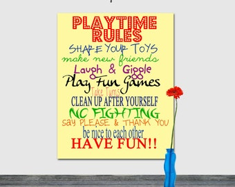 Playtime Rules, Play room decor, unisex kids room, Have Fun, Play Nice