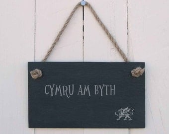 Welsh Language Slate Hanging Sign 'Cymru am byth' ('Wales Forever') (SR97)