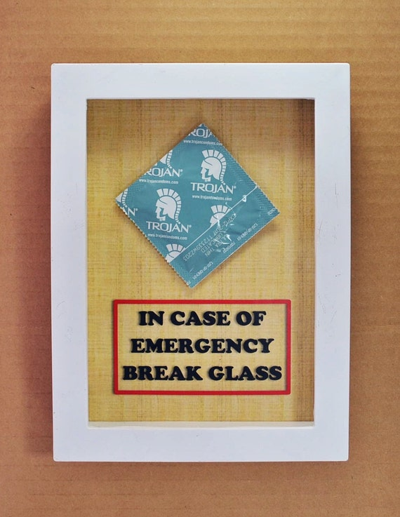 Condom Break Glass In Emergency