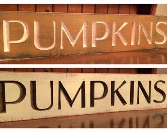 """Custom Carved Wooden Sign - """"Pumpkins"""" - 24""""x6"""""""