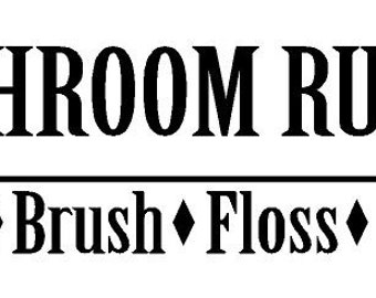 Bathroom Rules Decal