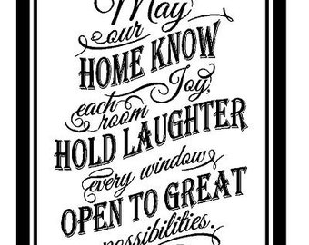 May our home know Joy, Each room hold laughter, every window open to great possibilities decal
