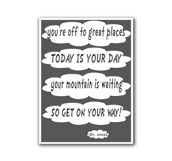 Dr Seuss Mountain Quote: Dr. Seuss Poster Art Your Mountain Is Waiting Quote By