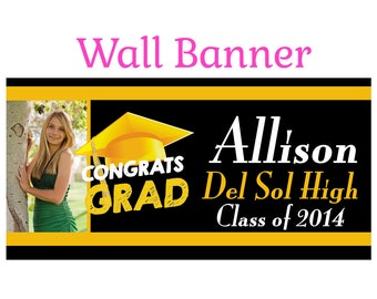 Graduation Photo Banner ~ Personalize Party Banners Indoor or Outdoor Class of 2015 Yellow School Colors