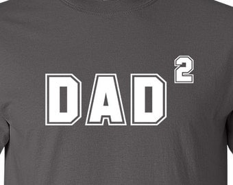 Dad x2 Dad Squared Men's T-shirt Clothing Gift For Him Fathers day New Dad Tee Shirt Christmas Dad Present  For Dad Birth Announcement