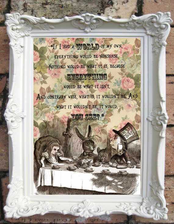 alice in wonderland quote art print shabby chic decor alice decor wall art wonderland decor. Black Bedroom Furniture Sets. Home Design Ideas
