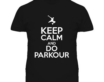 Keep Calm And Do Parkour T Shirt