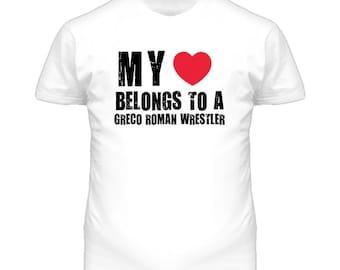 My Heart Belongs To A Greco Roman Wrestler T Shirt