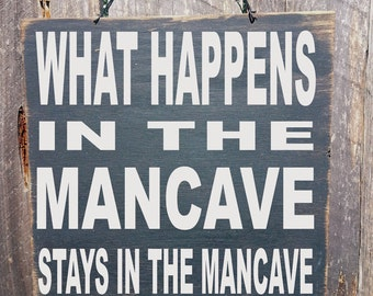 mancave decor, mancave, What Happens in the Mancave Sign, custom mancave sign, personalized mancave