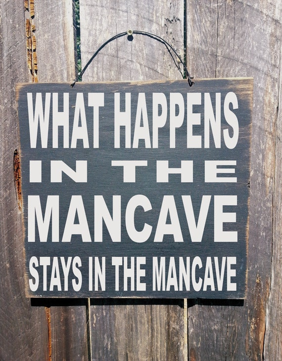 Homemade Man Cave Signs : Man cave decor what happens in the mancave sign