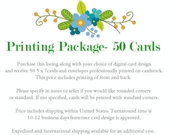 Printing Package- 50 Cards
