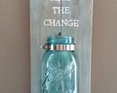 Pallet art sign- Keep the change!