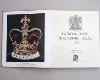 1937 Daily Express Coronation Souvenir Book 1937 Coronation of King George VI Art Editor Ivor Castle Royal Souvenir Vintage Royalty Royal