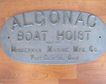 Algonac Boat Hoist Vintage Cast Iron Sign Minderman Marine Mfg Ohio