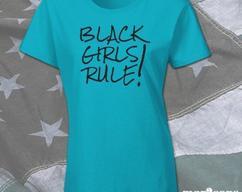 Black Girls Rule! T-Shirt