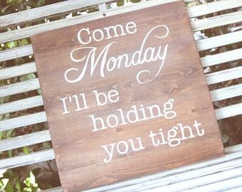 Jimmy Buffet wall art - Come Monday I'll be holding you tight