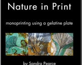 Nature In Print Book on How to do Monoprinting using a gelatine plate or Gelli-Arts plate by Sandra Pearce