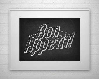 Typography Art Print - Bon Appetit! - Chalkboard - Poster - Printable - Wall Art